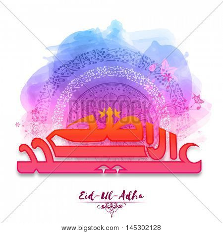 Colorful Arabic Calligraphy Text Eid-Al-Adha on floral background for Muslim Community, Festival of Sacrifice Celebration.