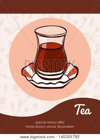 Vector illustration with traditional turkish tea in an authentic glass on a plate on beige background with ottoman tulips and place for text. Flyer, card, banner and advertising poster design.