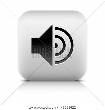 Media player icon with volume high sign. Rounded square web button with black shadow gray reflection on white background. Series in a stone style. Vector illustration internet design element 8 eps