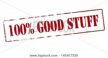 Rubber stamp with text one hundred percent good stuff inside vector illustration