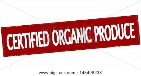 Rubber stamp with text certified organic produce inside vector illustration
