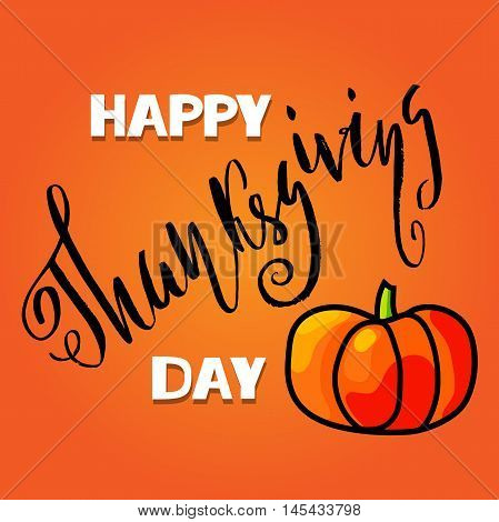 Handwritten Thanksgiving Day lettering. Vector illustration. Thanksgiving Day card template. Happy Thanksgiving banner