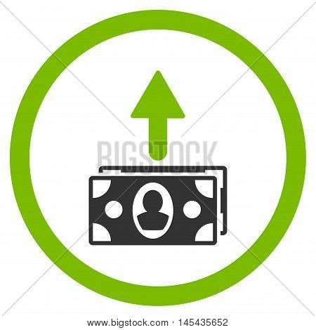 Spend Banknotes rounded icon. Vector illustration style is flat iconic bicolor symbol, eco green and gray colors, white background.