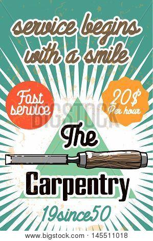 Color vintage Carpenter poster. Design elements. Vector illustration, EPS 10