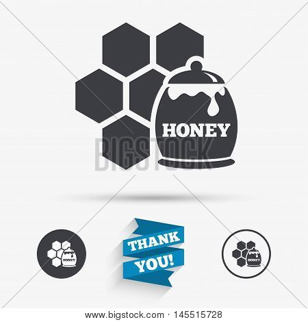 Honey in pot and honeycomb sign icon. Honey cells symbol. Sweet natural food. Flat icons. Buttons with icons. Thank you ribbon. Vector