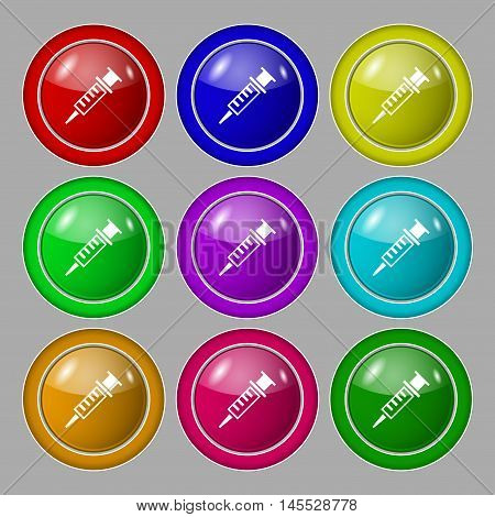 Syringe Icon Sign. Symbol On Nine Round Colourful Buttons. Vector