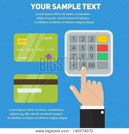 Human hand entering pin code in ATM or payment terminal with bank credit cards. Concept vector banking illustration for business