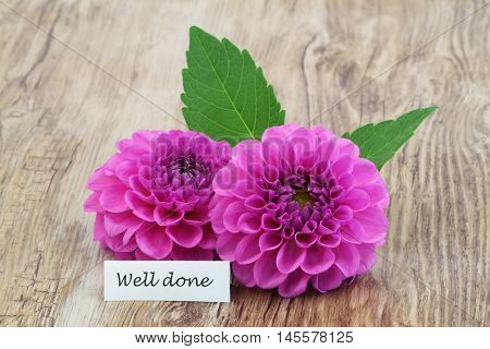 Well done card with pink dahlia flowers
