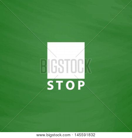 Stop linear button Simple vector button. Imitation draw icon with white chalk on blackboard. Flat Pictogram and School board background. Illustration symbol