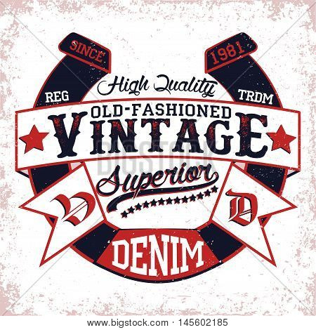 vintage label of  denim, Tee shirt print design, vector