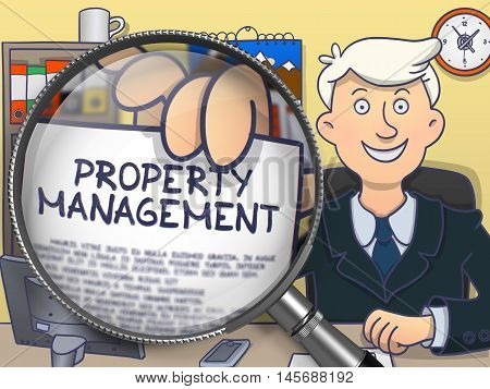 Businessman in Office Workplace Holding a Paper with Concept Property Management. Closeup View through Magnifier. Colored Doodle Illustration.