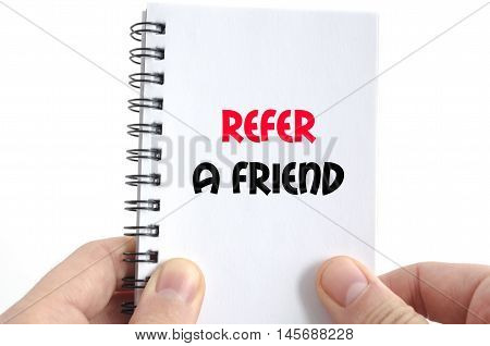 Refer a friend text concept isolated over white background