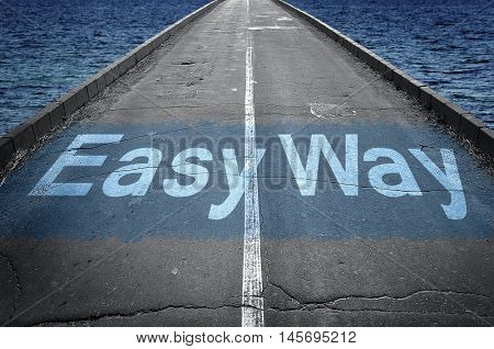 Easy way message on empty road