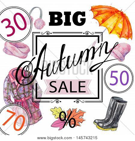Vector inscription Big Autumn Sale with clothes and accessories, umbrella, boots, clothing, coat, hat, scarf, and leaves on the white square background with black framing