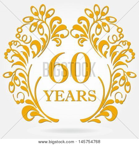 60 years anniversary icon in ornate frame with floral elements. Template for celebration and congratulation design. 60th anniversary golden label. Vector illustration.