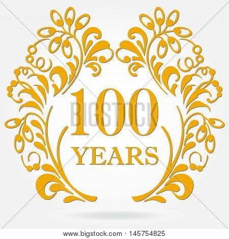 100 years anniversary icon in ornate frame with floral elements. Template for celebration and congratulation design. 100th anniversary golden label. Vector illustration.