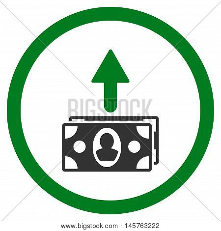 Spend Banknotes rounded icon. Vector illustration style is flat iconic bicolor symbol, green and gray colors, white background.