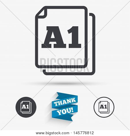 Paper size A1 standard icon. File document symbol. Flat icons. Buttons with icons. Thank you ribbon. Vector