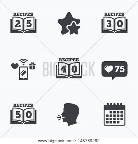 Cookbook icons. 25, 30, 40 and 50 recipes book sign symbols. Flat talking head, calendar icons. Stars, like counter icons. Vector