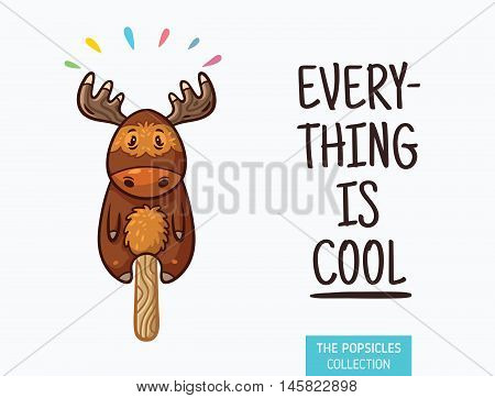 Everything is cool. Moose popsicle yummy fresh summer desert in cartoon style.