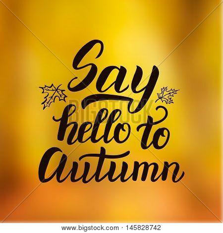 Say Hello To Autumn Poster
