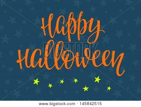 Happy Halloween Party simple lettering. Calligraphy postcard or poster graphic design lettering element. Hand written postcard design. Photography overlay sign detail. Stars sky night pattern