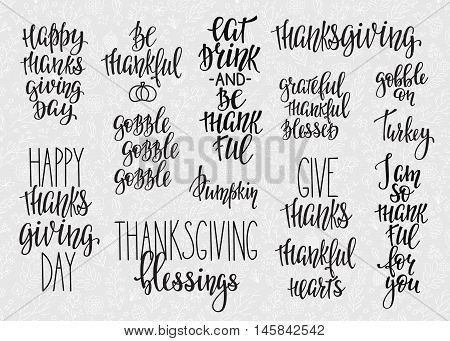 Thanksgiving day simple lettering. Calligraphy postcard or poster graphic design lettering element. Hand written style postcard design. Photography overlay sign detail. Eat Drink be thankful