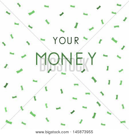Where s your money background. Vector illustration