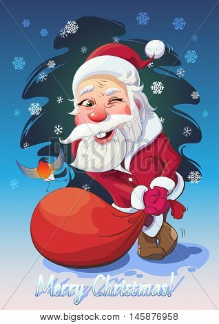 Vector Christmas illustration. Funny cartoon winking Santa Claus in funny pose with a bag of gifts and bullfinch bird on the background Christmas Tree and the words: Merry Christmas!