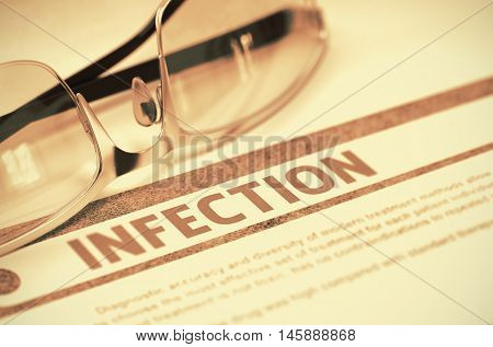 Infection - Printed Diagnosis with Blurred Text on Red Background with Eyeglasses. Medical Concept. 3D Rendering.
