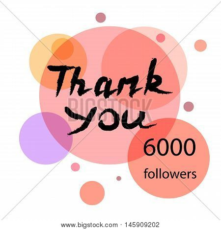Thank you hand draw. Thank you followers. Thank you handwritten vector illustration, pen lettering isolated. Web design for site, network, social networks. Vector illustration