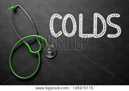 Medical Concept: Colds - Medical Concept on Black Chalkboard. Medical Concept: Colds Handwritten on Black Chalkboard. 3D Rendering.