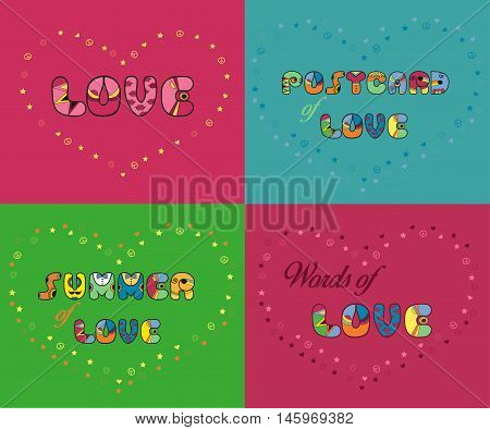 Inscriptions for greeting cards and T-shirts. Unusual artistic font. Love. Postcard of love. Summer of love. Words of love. Vector illustration. Eps 8
