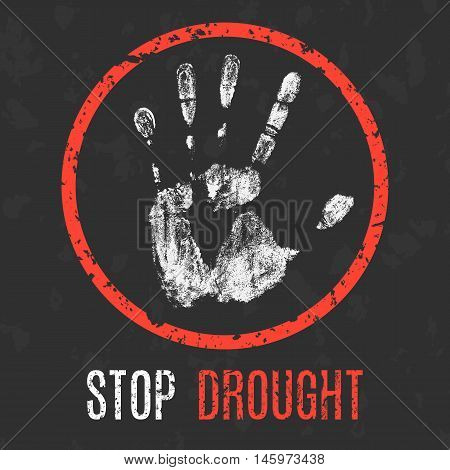 Conceptual vector illustration. Global problems of humanity. Stop drought.