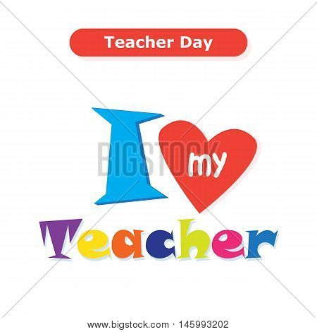 World Teachers Day card, background with red heart. Vector illustration. World Teachers' Day is celebrated every year on 5th October.