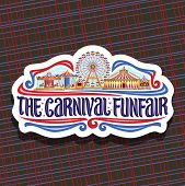 Vector Logo For Carnival Funfair, Cut Paper Sign With Circus Big Top, Vintage Merry Go Round Carrous poster
