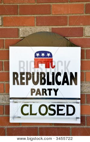 Republican Party Closed  Sign