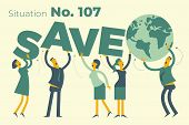 Ecological Illustration. Earth Day. Men And Women Are Calling To Save Planet. Ecological Thinking. G poster