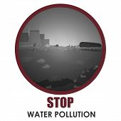 Stop Water Pollution Round Banner. Stock Vector Illustration In Red Round Frame With Text. Different poster