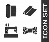Set Sewing Thread On Spool, Textile Fabric Roll, Sewing Machine And Textile Fabric Roll Icon. Vector poster