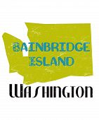 Bainbridge Island Washington Typography In The Shape Of Washington State.  Chartreuse, Teal And Blac poster