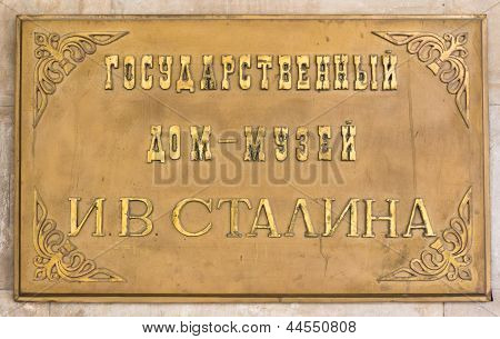 The Sign On The House Where Josef Stalin Was Born