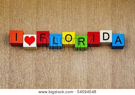 I Love Florida - Vacation Destination, America