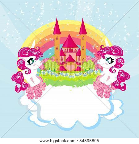 Card With A Cute Unicorns Rainbow And Fairy-tale Princess Castle