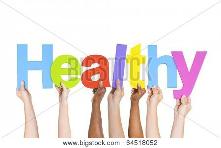 Diverse Hands Holding The Word Healthy