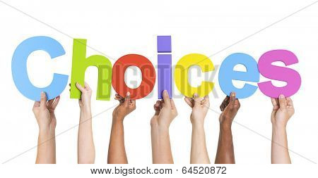 Diverse Hands Holding The Word Choices