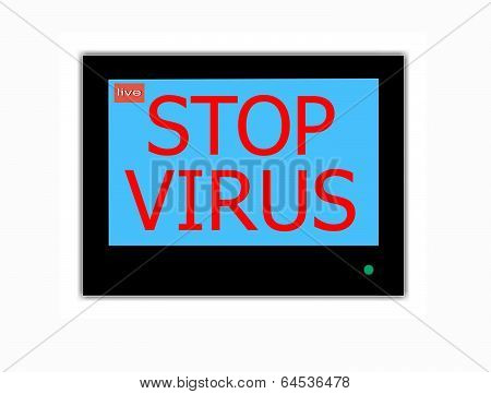 Slogan Stop Virus  On Television Screen