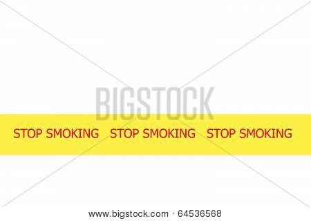 Slogan Stop Smoking On Yellow Tape