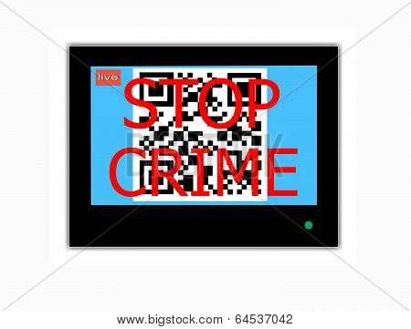 QR Code And Slogan Stop Crime On Television Screen