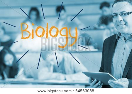 The word biology against lecturer standing in front of his class in lecture hall
